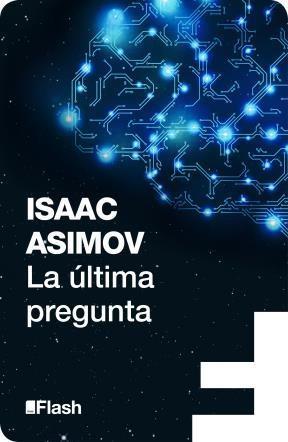 E-book La Última Pregunta (Flash Relatos)