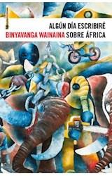 Papel ALGUN DIA ESCRIBIRE SOBRE AFRICA