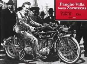 Papel PANCHO VILLA TOMA ZACATECAS