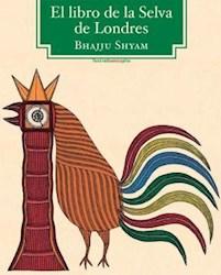 Libro El Libro De La Selva De Londres