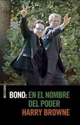 Libro Bono :En El Nombre Del Poder