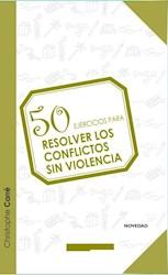 Libro 50 Ejercicios Para Resolver Conflictos Sin Violencia