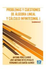 E-book Problemas y cuestiones de álgebra lineal y cálculo infinitesimal I (exámenes)