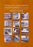 E-book Temas De Composición Arquitectónica. 7.Espacio Y Lugar