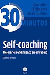 Libro 30 Minutos Self Coaching , Mejorar El Rendimiento
