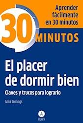 Libro 30 Minutos El Placer De Dormir Bien