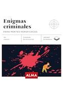 Papel ENIGMAS CRIMINALES PARA MENTES PERSPICACES (70 JUEGOS) (3 NIVELES DE DIFICULTAD) (LAMINAS)
