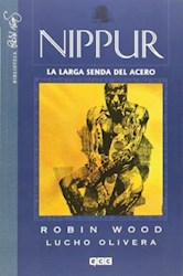 Papel Nippur Vol 1 - La Larga Senda Del Acero
