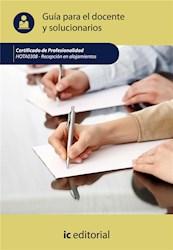 Libro Recepcion En Alojamientos. Hota0308 Guia Para El