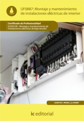 E-book Montaje Y Mantenimiento De Instalaciones Eléctricas De Interior