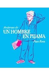 Papel Andanzas De Un Hombre En Pijama