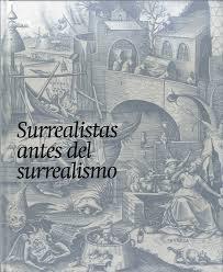 Papel Surrealistas Antes Del Surrealismo