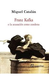 Papel Franz Kafka O La Acusación Como Condena