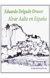 Papel Alvar Aalto En España