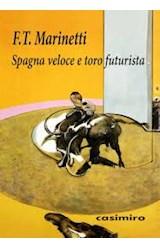 Papel SPAGNA VELOCE E TORO FUTURISTA (ITALIANO)
