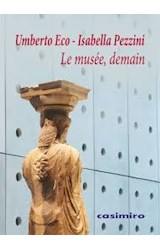 Papel LE MUSEE DEMAIN (FRANCES)