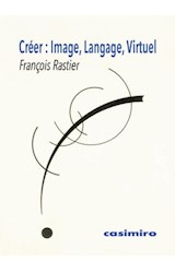 Papel CREER: IMAGE, LANGAGE, VIRTUEL (FRANCES)