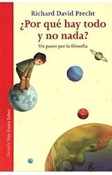Papel POR QUE HAY TODO Y NO NADA