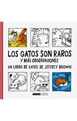 Papel LOS GATOS SON RAROS Y MAS OBSERVACIONES