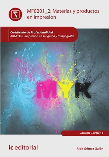 Papel Materias Y Productos En Impresión. Argi0310 - Impresión En Serigrafía Y Tampografía