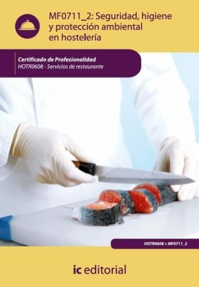 E-book Seguridad E Higiene Y Proteccion Ambiental En Hostelería. Hotr0608