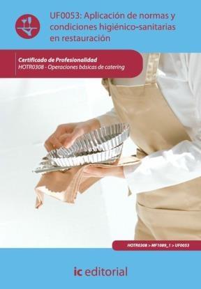 E-book Aplicación De Normas Y Condiciones Higiénico-Sanitarias En Restauración