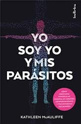 Libro Soy Yo Y Mis Parasitos