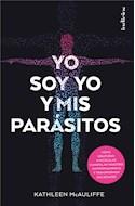 Papel YO SOY YO Y MIS PARASITOS (RUSTICA)
