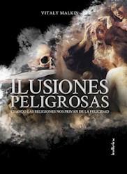 Libro Ilusiones Peligrosas