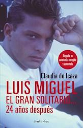 Libro Luis Miguel , El Gran Solitario ...