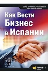 E-book Cómo hacer negocios en España (Ruso). Ebook