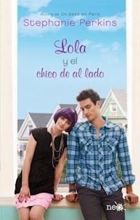 Libro Lola Y El Chico De Al Lado