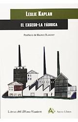 Papel EL EXCESO-LA FABRICA