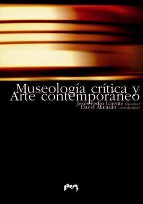 E-book Museologia, Crítica Y Arte Contemporaneo
