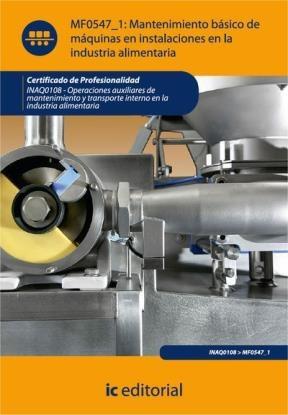 E-book Mantenimiento Básico De Máquinas E Instalaciones En La Industria Alimentaria