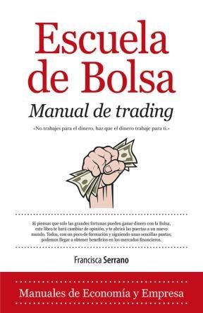 E-book Escuela De Bolsa. Manual De Trading