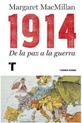 Libro 1914: De La Paz A La Guerra