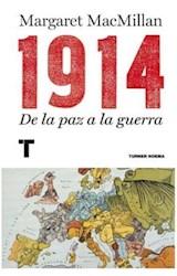 Papel 1914 DE LA PAZ A LA GUERRA