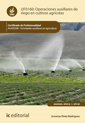 Papel Operaciones Auxiliares De Riego En Cultivos Agrícolas. Agax0208 - Actividades Auxiliares En Agricult