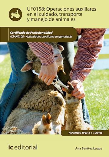 Papel Operaciones Auxiliares En El Cuidado, Transporte Y Manejo De Animales. Agax0108 - Actividades Auxili