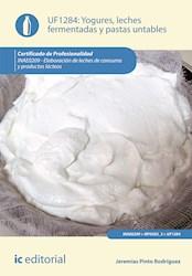 Libro Yogures, Leches Fermentadas Y Pastas Untables. Ina