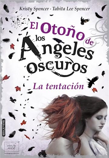 E-book El Otoño De Los Ángeles Oscuros. La Tentación