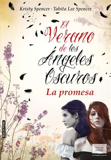 E-book El Verano De Los Ángeles Oscuros. La Promesa
