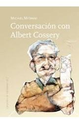 Papel CONVERSACION CON ALBERT COSSERY