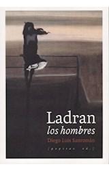 Papel LADRAN LOS HOMBRES