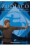 Papel ZODIACO 9 SAGITARIO EL VIAJE DE SAGITARIO (RUSTICA)