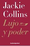 Papel LUJO Y PODER (COLECCION NARRATIVA) (BOLSILLO)
