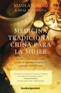 Papel MEDICINA TRADICIONAL CHINA PARA LA MUJER APRENDE A SANAR CUERPO Y MENTE A TRAVES DE UNA SABIDURIA