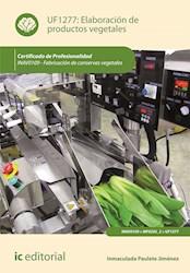 Libro Elaboracion De Productos Vegetales. Inav0109 - Fa