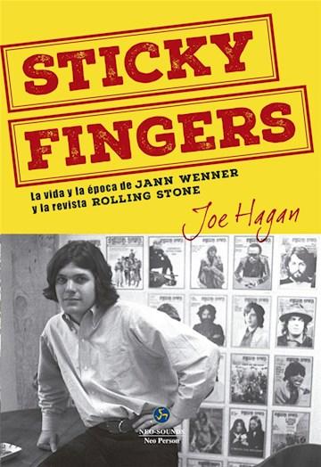 Papel Sticky Fingers. La Vida Y La Época De Jann Wenner Y La Revista Rolling Stone